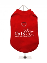 ''Cats Taste Like Chicken'' Harness-Lined Dog T-Shirt