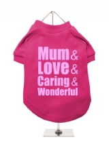 ''Mothers Day: Love, Caring, Wonderful'' Dog T-Shirt