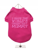 ''Mothers Day: Worlds Greatest Mummy'' Dog T-Shirt